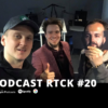 RTCK podcast odc 20